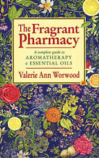 Valerie Ann Worwood: The Fragrant Pharmacy-0